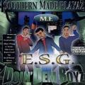 Southern Made Playaz M.F. E.S.G. / Doin Dem Boyz