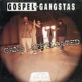 Gospel Gangstas / Gang Affillated