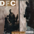 DFC / Things In Tha Hood