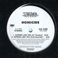 Homicide / Haters Like You
