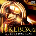 DJ C-Life & DJ Cut-Man / Jukebox Vol.2