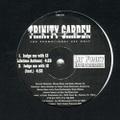 Trinity Garden Cartel / Judge Me With 12