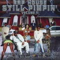 Rap House / Still Pimpin' Volume ll