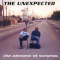 The Unexpected / The Element Of Surprise