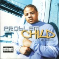 Problem Child / It's Not A Problem