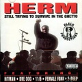 Herm / Still Trying To Survive In The Ghetto