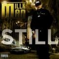 Millkman / Still