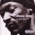 Snoop Dogg / Paid Tha Cost To Be Da Bo$$