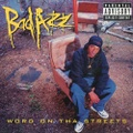Bad Azz / Word On Tha Streets