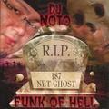 DJ Moto / Funk Of Hell