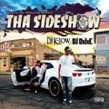 DJ K-Low & DJ DxIxE / Tha Sideshow