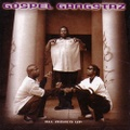 Gospel Gangstaz / All Mixed Up