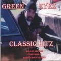Green Eyez / Classic Hitz