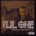 Mr. Lil One / Once In A Decade Pt.2