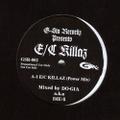 G-Sta Records / E/C Killaz