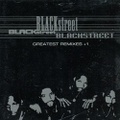 Blackstreet / Greatest Remixes +1