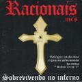 Racionais MC's / Sobrevivendo No Inferno