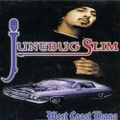 Junebug Slim / West Coast Thang
