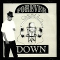 No Trouble / Forever Puttin It Down