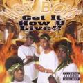 Hot Boys / Get It How U Live!!