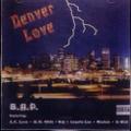 B.H.P. / Denver Love