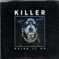 Killer / Bring It On
