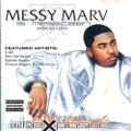 Messy Marv / Still Explosive