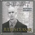 C-Blunt / Julius Ceasar