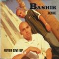 Bashir / Never Give Up Remix