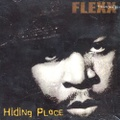 Flexx / Hiding Place