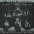 Tha Mobaloti / Tha Mob Won't Take No For An Answer