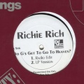 Richie Rich / Do G's Get To Go To Heaven?