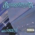 The Bodysnatchaz / On A Sunday!