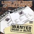 Luni Coleone & Hollowtip / Wanted Dead Or Alive