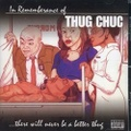 Thug Chuc / In Remembrance Of Thug Chuc