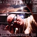 Mr. Phantom / Kingpin Muzik Das Album