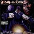 Flesh-N-Bone / T.H.U.G.S.