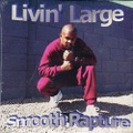 Smooth Rapture / Livin' Large