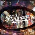 DJ Chachi & DJ Yuu / Platinum