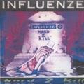 Influnze / Hard 2 Kill