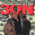 3ON / Game Like We Do
