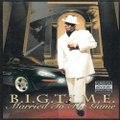 B.I.G.T.I.M.E / Married To The Game
