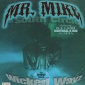Mr. Mike / Wicked Wayz