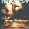 Killa Tay / Thug Religion