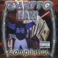 Ghetto Records / Ghetto Raw Compilation