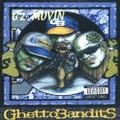 GhettoBandits / G'z Movin