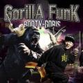 Booty-Goris / Gorilla Funk