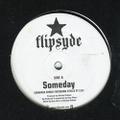 Flipsyde / Someday