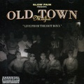 Old Town Mafia / Live From The Hot Boxx