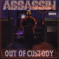 Assassin / Out Of Custody